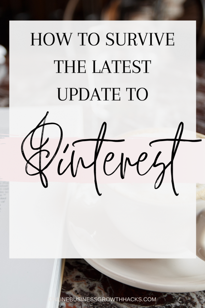 How to survive the latest pinterest algorithm update