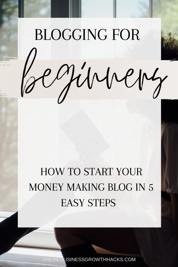 Blogging for beginners - how to start your money making blog in 5 easy steps. How to start a blog.