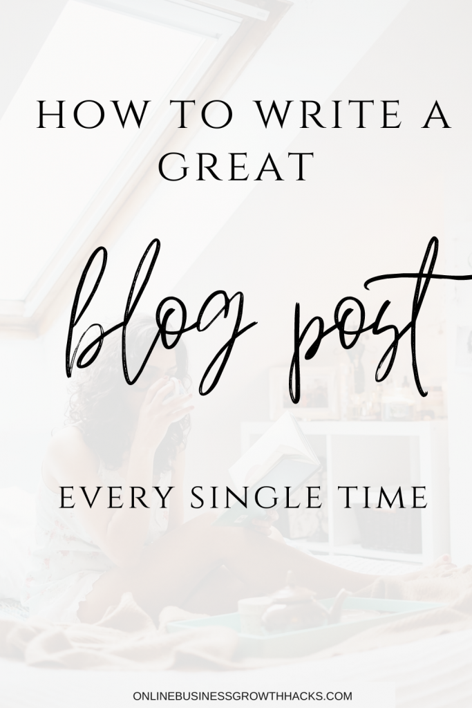 how to write a great blog post- every single time