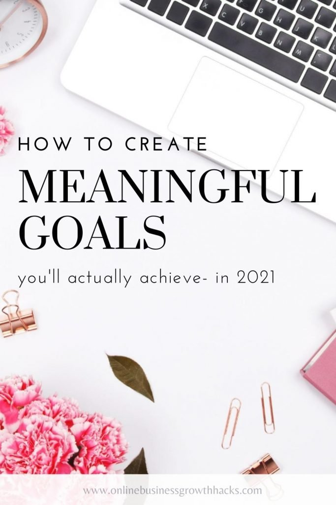 how to create meaningful goals