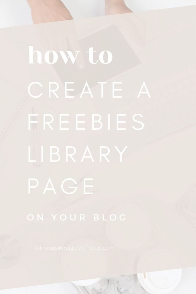how to create a freebies resource library page on your blog pin